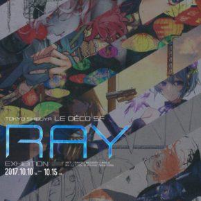 RAY Exhibition